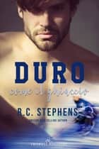Duro come il ghiaccio eBook by R.C. Stephens
