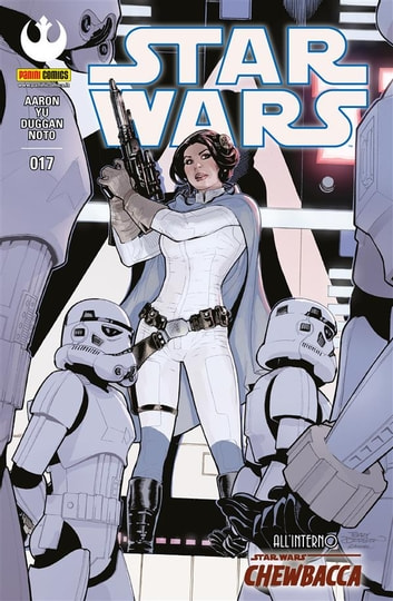 Star Wars 17 (Nuova serie) ebook by Phil Noto,Gerry Duggan,Jason Aaron,Leinil Yu