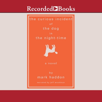 The Curious Incident of the Dog in the Night-Time audiobook by Mark Haddon