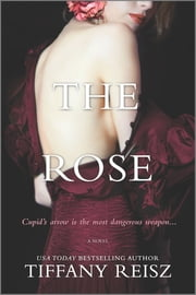The Rose ebook by Tiffany Reisz