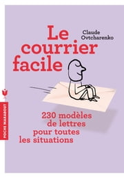 Le courrier facile ebook by Claude Ovtcharenko