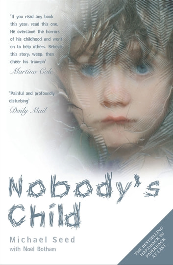Nobody's Child ebook by Michael Seed,Noel Botham