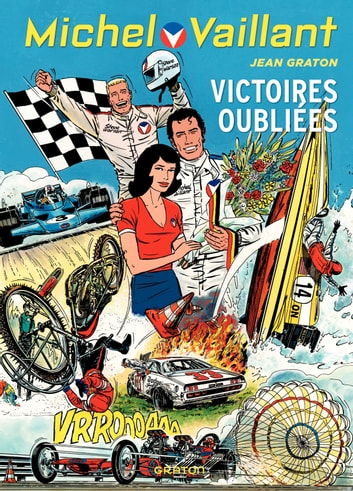 Michel Vaillant - tome 60 - Victoires oubliées ebook by Philippe Graton