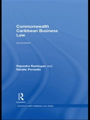 Commonwealth Caribbean Business Law ebook by Natalie Persadie,Rajendra Ramlogan,Rajendra Ramlogan,Natalie Persadie
