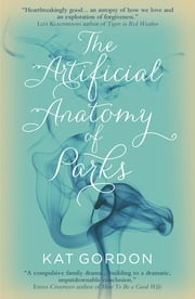 The Artificial Anatomy of Parks ebook by Kat Gordon