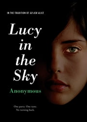 Lucy in the Sky ebook by Anonymous