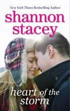 Heart of the Storm (Mills & Boon M&B) eBook by Shannon Stacey