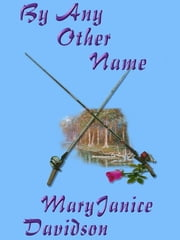 By Any Other Name ebook by Davidson, MaryJanice