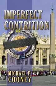 Imperfect Contrition ebook by Michael P. Cooney