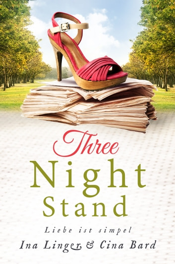 Three Night Stand - Liebe ist simpel ebook by Ina Linger,Cina Bard