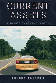 Current Assets ebook by Arleen Alleman