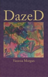 DazeD ebook by Vanessa Morgan
