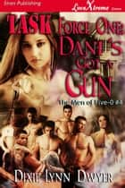 Task Force One: Dani's Got a Gun ebook by