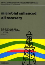 Microbial Enhanced Oil Recovery ebook by Donaldson, E.C.