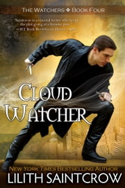 Cloud Watcher ebook by Lilith Saintcrow