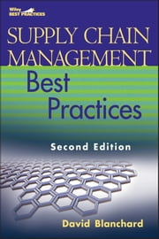 Supply Chain Management Best Practices ebook by David Blanchard
