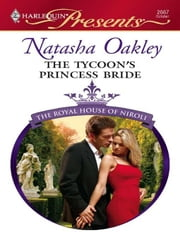 The Tycoon's Princess Bride ebook by Natasha Oakley
