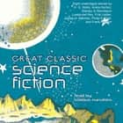 Great Classic Science Fiction audiobook by