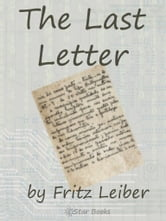 The Last Letter ebook by Fritz Leiber
