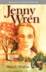 Jenny Wren ebook by Dawn L. Watkins