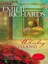 Whiskey Island ebook by Emilie Richards
