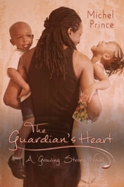 The Guardian's Heart ebook by Michel Prince