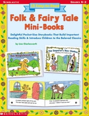 15 Easy-to-Read Folk & Fairy Tale Mini-Books: Delightful Pocket-Size Story Books that Build Important Reading Skills and Introduce Children to the Bel ebook by Charlesworth, Liza