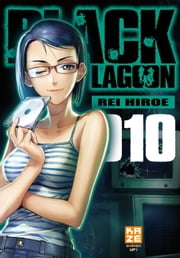 Black Lagoon - Tome 10 ebook by Rei Hiroe