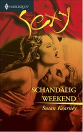 Schandalig weekend ebook by Susan Kearney