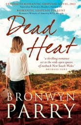 Dead Heat ebook by Bronwyn Parry