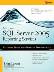 Microsoft SQL Server 2005 Reporting Services ebook by Brian Larson