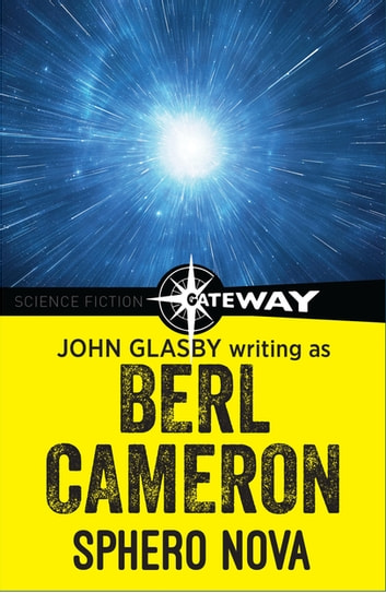 Sphero Nova ebook by John Glasby,Berl Cameron