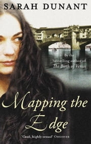 Mapping The Edge ebook by Sarah Dunant