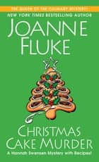 Christmas Cake Murder ebook by Joanne Fluke
