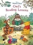 Winnie the Pooh: Owl's Reading Lessons ebook by Disney Book Group