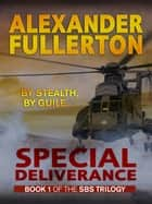 Special Deliverance ebook by Alexander Fullerton