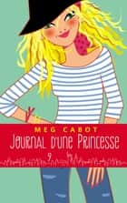 Journal d'une princesse - Tome 9 - Coeur brisé ebook by Meg Cabot