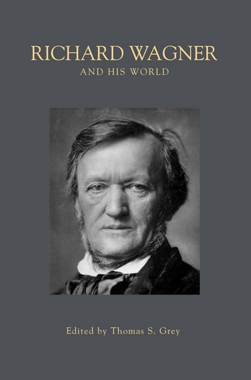 Richard Wagner and His World ebook by