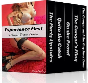Experience First: 5 Cougar Erotica Stories ebook by Ava Sterling