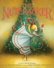 The Nutcracker ebook by New York City Ballet,Valeria Docampo