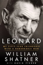Leonard, My Fifty-Year Friendship with a Remarkable Man