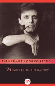 Memos from Purgatory ebook by Harlan Ellison