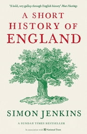 A Short History of England ebook by Simon Jenkins