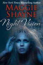 Night Vision ebook by Maggie Shayne