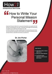How to Write Your Personal Mission Statement ebook by Dr Jim Porter