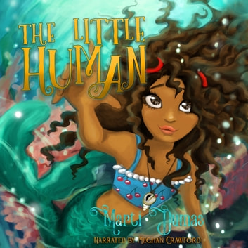 Little Human, The audiobook by Marti Dumas
