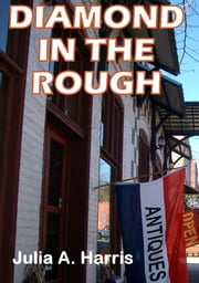 Diamond in the Rough ebook by Julia Harris