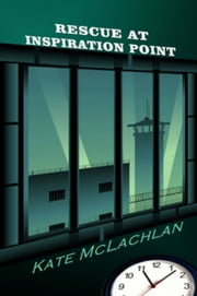 Rescue at Inspiration Point ebook by Kate McLachlan