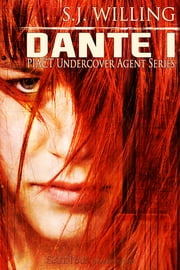 Dante I ebook by S.J. Willing
