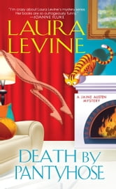 Death by Pantyhose ebook by Laura Levine